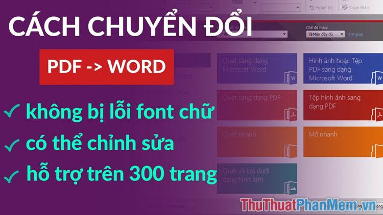 2 phan mem chuyen pdf sang word cuc chuan khong bi loi font