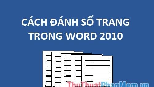 cach danh so trang trong word 2010