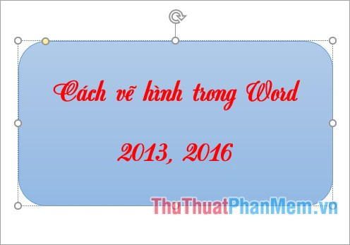 cach ve hinh trong word 2013 2016