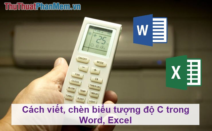 cach viet chen bieu tuong do c trong word excel